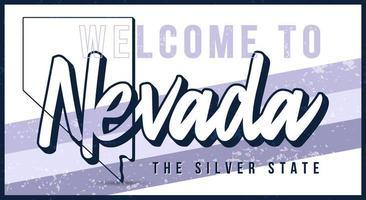 Välkommen till Nevada vintage rostig metall skylt vektorillustration. vektor statlig karta i grunge stil med typografi handritad bokstäver