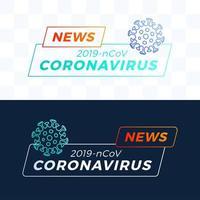 Set Gliederung aktuelle Nachrichten Überschrift Covid-19 oder Coronavirus. Coronavirus in Wuhan Vektor-Illustration.