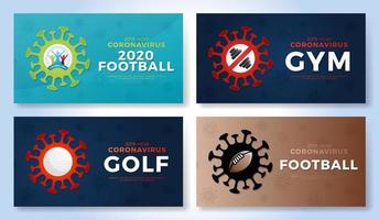 Satz Sportvektor Banner Vorsicht Coronavirus. Fitnessstudio, Training, Fußball 2020, Golf, American Football Stop Covid-19-Ausbruch. Absage von Sportveranstaltungen und Spielkonzept vektor