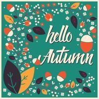 Herbstkarten-Design mit Blumenrahmen und Typografie-Nachricht vektor