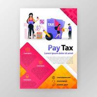Zahlen Sie Steuern online Geschäftsplakat mit flacher Karikaturillustration. Pay Tax Flyer Business Pamphlet Broschüre Magazin Cover Design Layout Raum für Werbung und Marketing, Vektordruckvorlage a4 Größe vektor