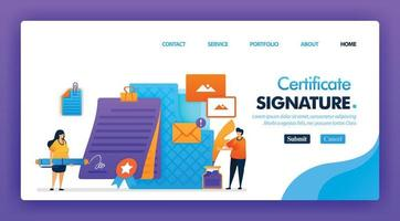 signaturcertifikat konceptdesign för målsidor. platt tecknad karaktär underteckna digitala kontrakt med e-avtal i penna för dokument. kan användas för hemsida, webbplats, webb, mobilappar, affisch vektor