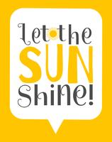 Lassen Sie die Sonne Wand-Kunst-Plakat glänzen vektor