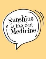 Sonnenschein ist das beste Medizin-Wand-Kunst-Plakat vektor
