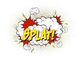 Splat-Text auf Comic-Wolkenexplosion lokalisiert auf weißem Hintergrund vektor