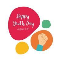 Happy Youth Day Schriftzug mit Hand Faust Symbol Symbol flachen Stil