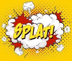 Splat-Text auf Comic-Wolkenexplosion auf gelbem Hintergrund vektor