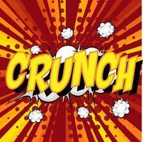 Crunch Formulierung Comic-Sprechblase beim Platzen vektor