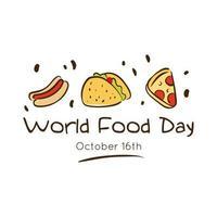 World Food Day Feier Schriftzug mit leckeren Fast Food Flat Style