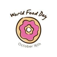 World Food Day Feier Schriftzug mit Donut Flat Style