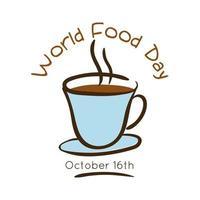 världens matdag firande bokstäver med kaffekopp platt stil