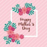 glückliche Muttertagskarte mit quadratischem Rahmen und Blumendekoration vektor
