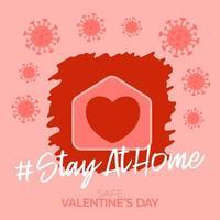 Zuhause sicherer Valentinstag 2021. Coronavirus-Liebeskarte mit Vektorhaus- und Herzformikone. zu Hause bleiben Abzeichen in Quarantäne. Covid-Reaktion. vektor