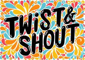 Twist & shout bokstäver vektor