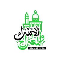 arabisk kalligrafi isra och miraj vektor design isolerad på vit bakgrund