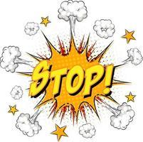 Stoppen Sie Text auf Comic-Wolkenexplosion isoliert auf weißem Hintergrund vektor