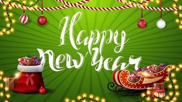 Frohes neues Jahr, grüne Grußkarte mit schöner Beschriftung, Girlanden, Weihnachtskugeln, Weihnachtsmann-Tasche und Weihnachtsschlitten mit Geschenken