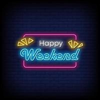 Happy Weekend Neonschilder Stil Text Vektor