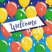 välkommen tillbaka, öppnar igen skylt med ballonger vektor