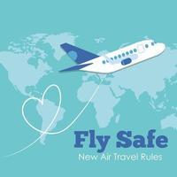 Fly Safe Kampagne Schriftzug Poster mit Flugzeug fliegen und Erdkarte vektor