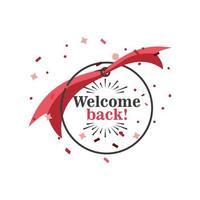 Willkommen zurück Banner mit Band und Konfetti vektor