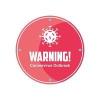 varningsskylt, coronavirus sjukdom eller covid 19 vektor