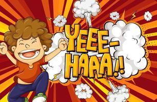 yeee-haa Wort auf Explosionshintergrund mit Jungenzeichentrickfigur vektor