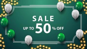 försäljning, upp till 50 rabatt, grön rabattbanner med krans, vintage ram, vita och gröna ballonger vektor