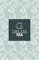 Zeit für Tee Schriftzug Poster mit Tasse und Blatt Muster vektor
