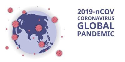 2019-ncov coronavirus globale pandemie. Zahl der Virenbefall und Verbreitung auf der ganzen Welt. Banner und Plakat der Katastrophe, Ausbruch des Koronavirus. vektor
