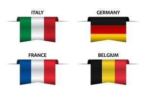 Set mit vier Bändern mit italienischer, deutscher, belgischer und französischer Flagge. Hergestellt in Italien, hergestellt in Frankreich, hergestellt in Deutschland und hergestellt in belgischen Aufklebern und Etiketten. Vektor einfache Symbole mit Flaggen