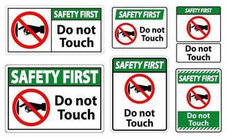 Sicherheit zuerst Berühren Sie nicht das Schild auf dem transparenten Hintergrund vektor