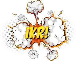 ikr text på komisk moln explosion isolerad på vit bakgrund