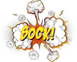 Sockentext auf Comic-Wolkenexplosion lokalisiert auf weißem Hintergrund