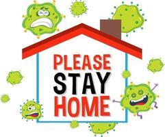 Bleib zu Hause Bleib sicher Schriftart mit Virus-Zeichentrickfigur vektor