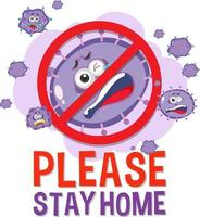 Bitte bleiben Sie zu Hause Schriftart mit Stop-Virus-Zeichen vektor