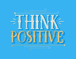 Tänk positiv typografi vektor