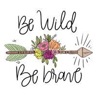 Boho Pfeil mit Blättern, Blumen und Schriftzug vektor
