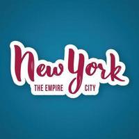 new york, empire city - handritad bokstäverfras. vektor
