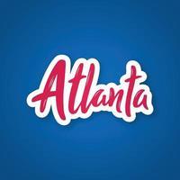atlanta - handgeschriebener Name der Stadt. Aufkleber mit Beschriftung im Papierschnittstil. Atlanta Hauptstadt des Bundesstaates Georgia, uns. vektor