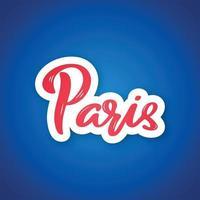 Paris - handschriftlicher Name der französischen Hauptstadt. Aufkleber mit Beschriftung im Papierschnittstil. vektor