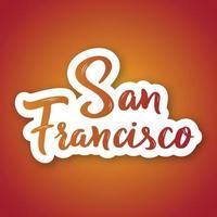 San Francisco - handgezeichnete Schriftzug. Aufkleber mit Beschriftung im Papierschnittstil. vektor