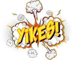 Wort Yikes auf Comic Cloud Explosion Hintergrund