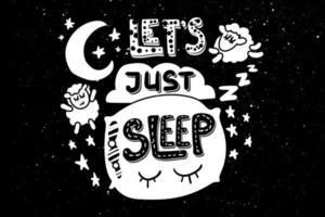 Lass uns einfach schlafen, Schriftzug mit Kissen, Mond und Schafen vektor