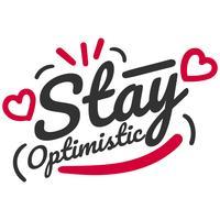 Håll optimistisk typografi