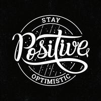 Håll optimistisk typografi vektor