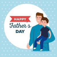 glückliche Vatertagsgrußkarte mit Vater, der seinen Sohn trägt vektor
