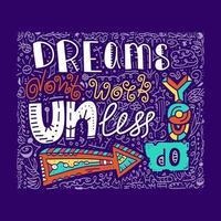 drömmar fungerar inte om du inte gör bokstäver för kläddesign vektor