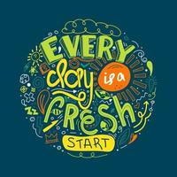 varje dag är en nystartbokstäver vektor