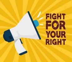 Megaphon auf einen Protest, kämpfe für dein Recht vektor